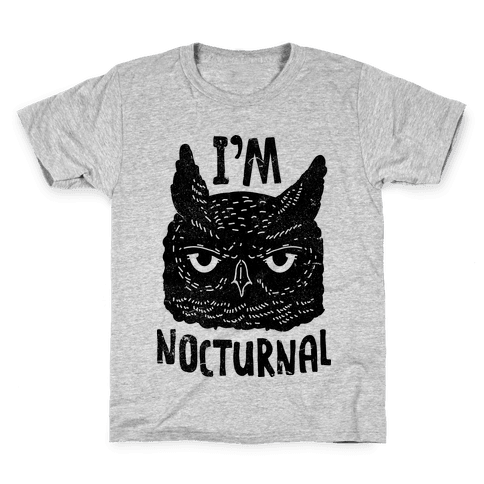 I'm Nocturnal Kids T-Shirt
