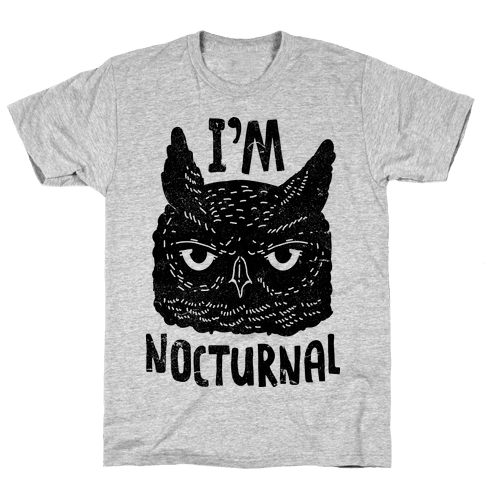 I'm Nocturnal Mens T-Shirt
