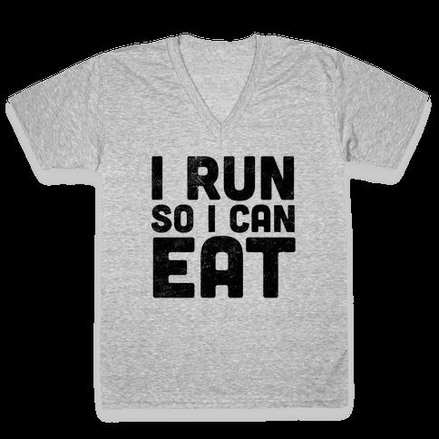 I Run So I Can Eat V-Neck Tee Shirt