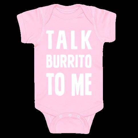 Talk Burrito To Me Baby Onesy