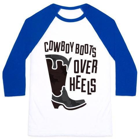 f6086b45675 Cowboy Boots Over Heels Baseball Tee | LookHUMAN