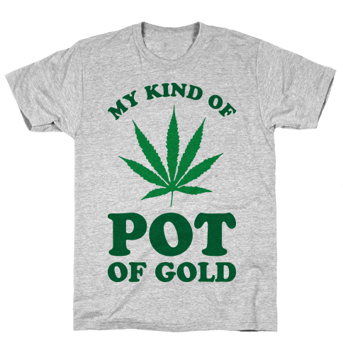 My Kind of Pot of Gold Mens T-Shirt