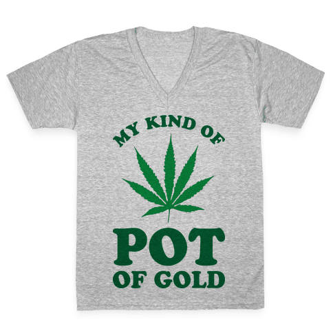 My Kind of Pot of Gold V-Neck Tee Shirt
