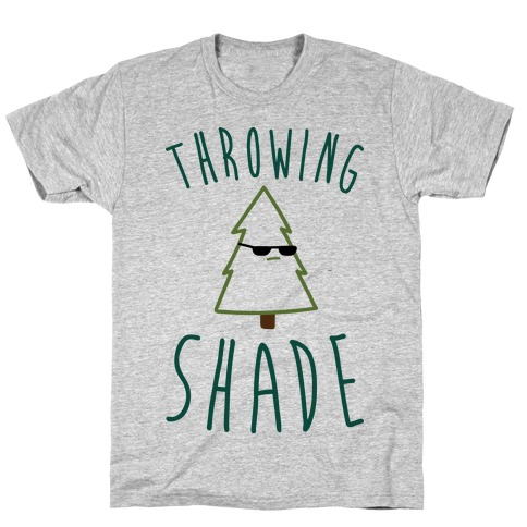 Throwing Shade Tree T-Shirt