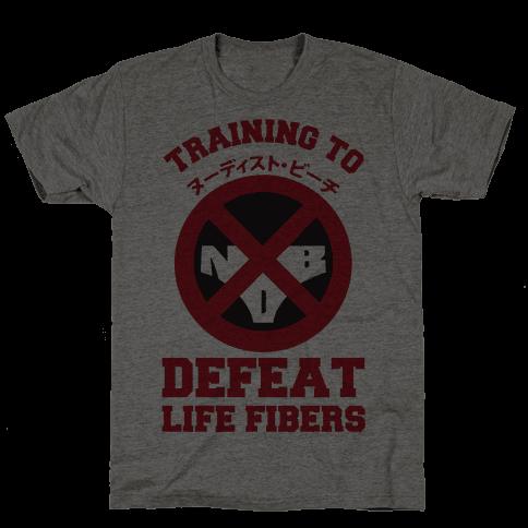 Training To Defeat Life Fibers
