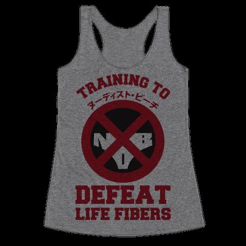 Training To Defeat Life Fibers Racerback Tank Top