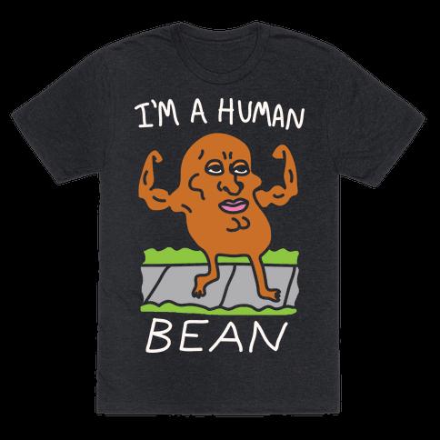 I'm A Human Bean