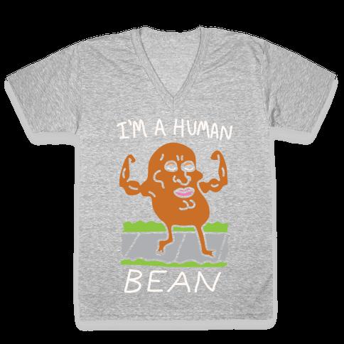 I'm A Human Bean V-Neck Tee Shirt