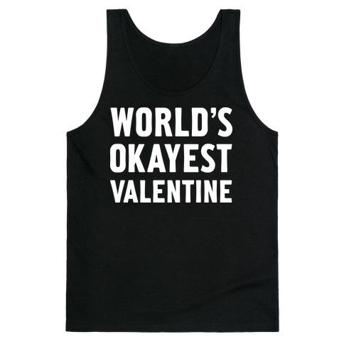 World's Okayest Valentine Tank Top