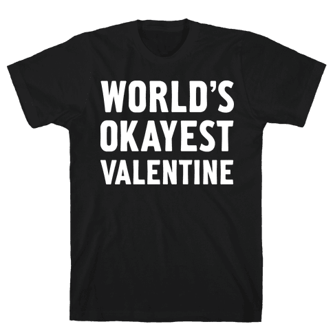 World's Okayest Valentine