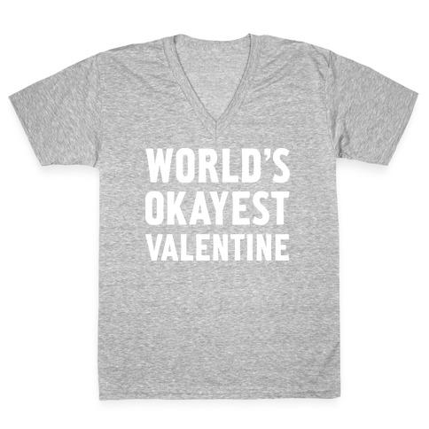 World's Okayest Valentine V-Neck Tee Shirt