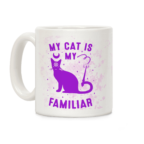 My Cat is My Familiar Coffee Mug