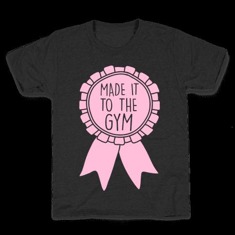 Made It To The Gym Award Ribbon Kids T-Shirt