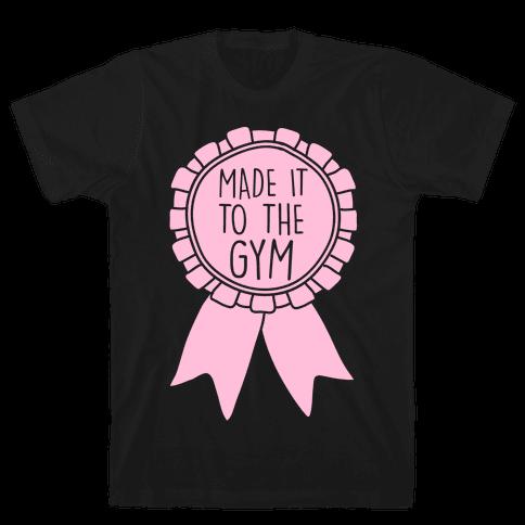 Made It To The Gym Award Ribbon Mens T-Shirt