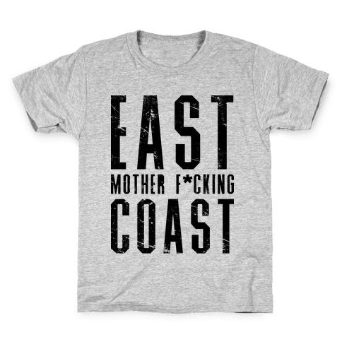 East Mother F*cking Coast Kids T-Shirt