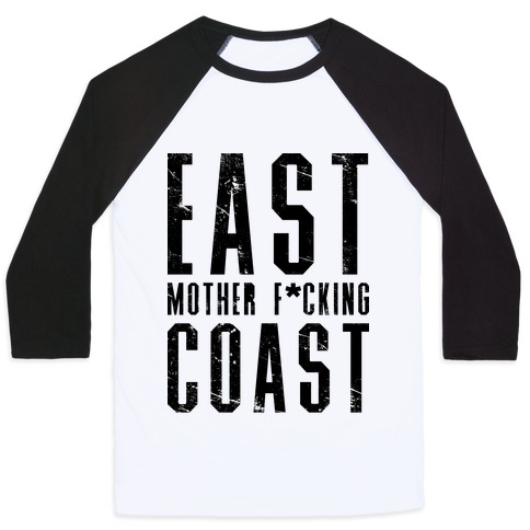 East Mother F*cking Coast Baseball Tee