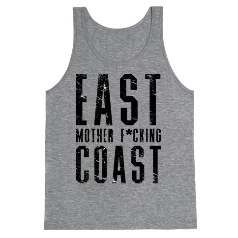 East Mother F*cking Coast Tank Top