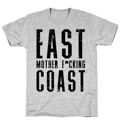 East Mother F*cking Coast Mens T-Shirt