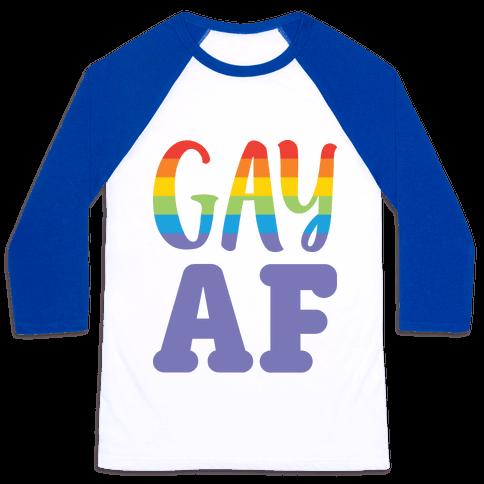 Gay AF Baseball Tee