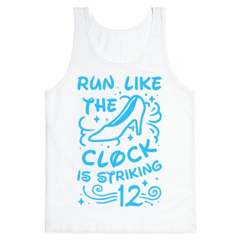 Run Like the Clock Is Striking 12 Tank Top