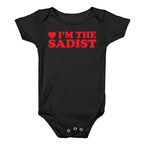 I'm The Sadist Baby Onesy