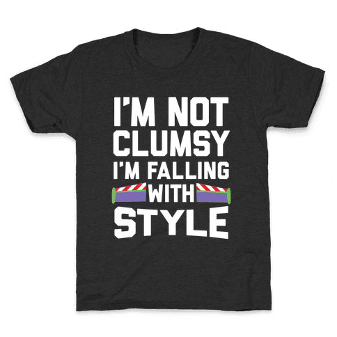 I'm Not Clumsy, I'm Falling With Style Kids T-Shirt