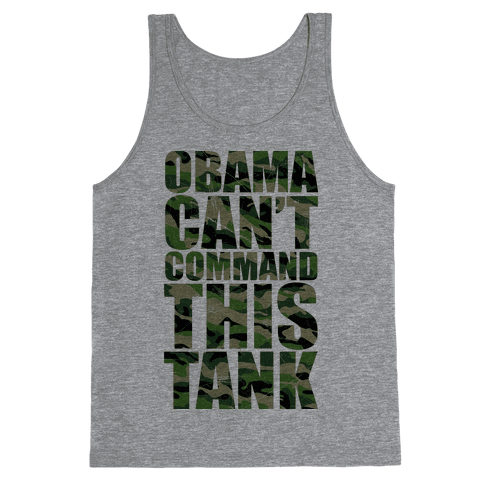 Obama Can't Command This Tank