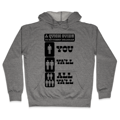 A Quick Guide to Southern Grammar (Tank) Hooded Sweatshirt