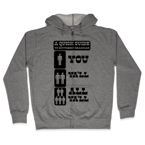 A Quick Guide to Southern Grammar (Tank) Zip Hoodie
