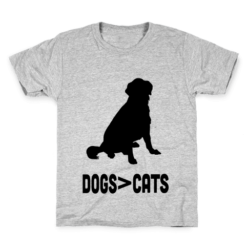 Dogs Greater Than Cats Kids T-Shirt