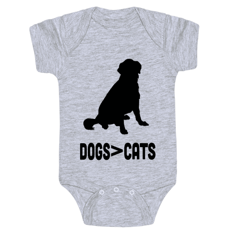 Dogs Greater Than Cats Baby Onesy