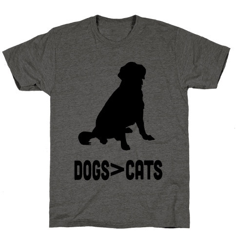Dogs Greater Than Cats