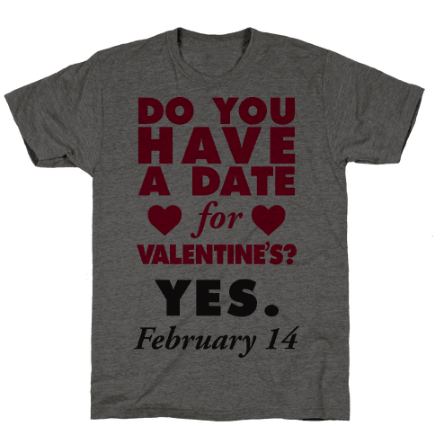 Do You Have A Date For Valentine's?