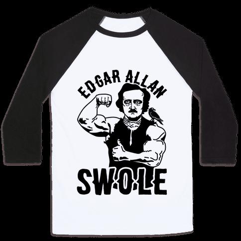 Edgar Allan Swole Baseball Tee