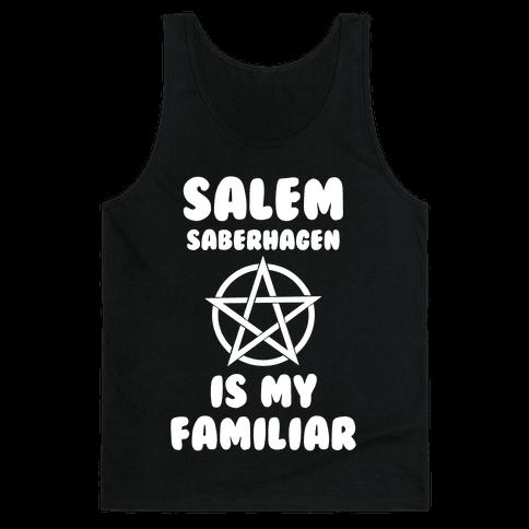 Salem Saberhagen Is My Familiar Tank Top