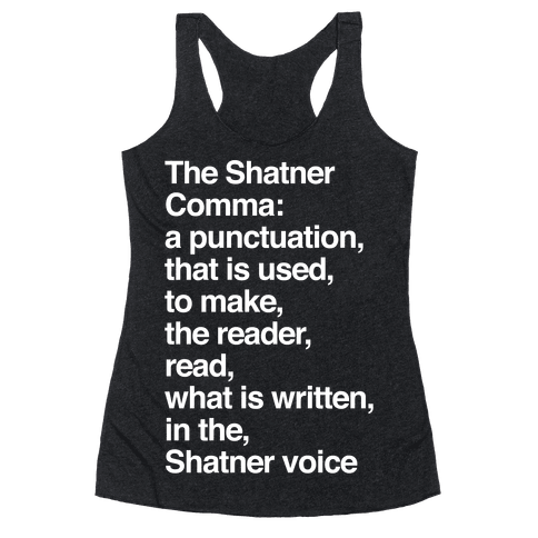 Shatner Comma Racerback Tank Top