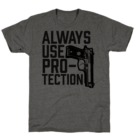 Always Use Protection Mens T-Shirt
