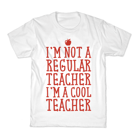 Cool Teacher Kids T-Shirt
