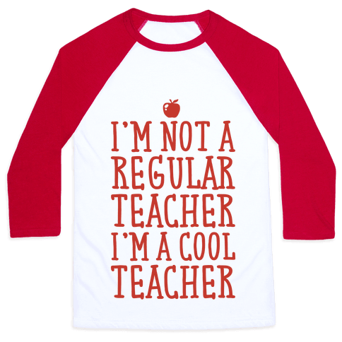 Cool Teacher Baseball Tee