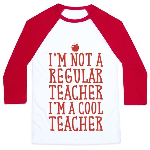 Cool Teacher Baseball Tee