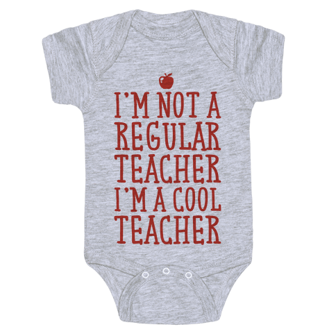 Cool Teacher Baby Onesy