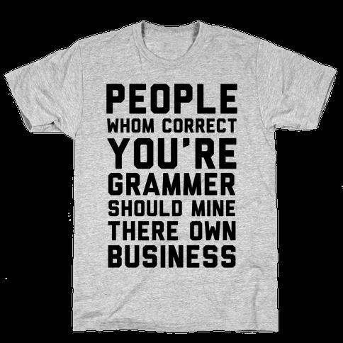 Bad Grammer Mens T-Shirt