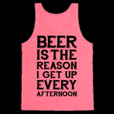 Beer Is The Reason Tank Top