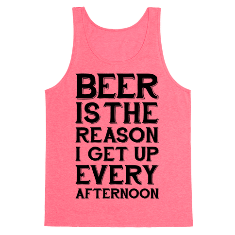 Beer Is The Reason Tank Top