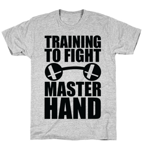 Training To Fight Master Hand T-Shirt