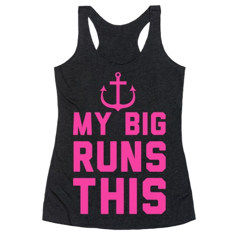 My Big Runs This Racerback Tank Top