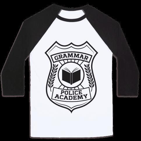 Grammar Police Academy Baseball Tee