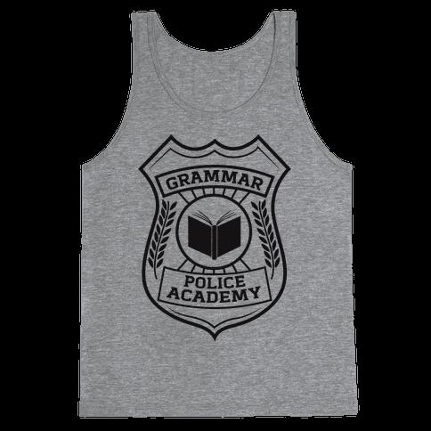 Grammar Police Academy Tank Top