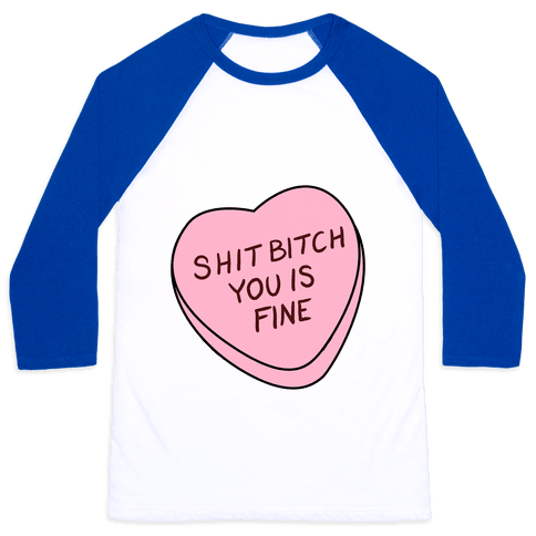 You is Fine Valentine Heart Baseball Tee