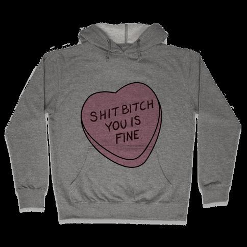 You is Fine Valentine Heart Hooded Sweatshirt